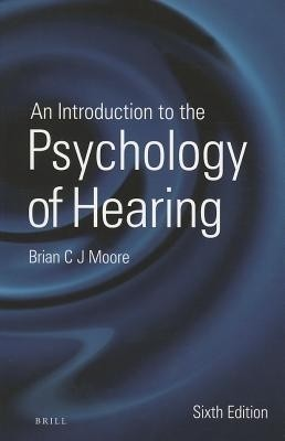 An Introduction to the Psychology of Hearing Loss