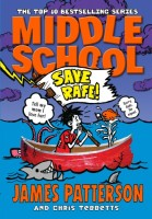 Middle School: Save Rafe!: (Middle School 6): Book