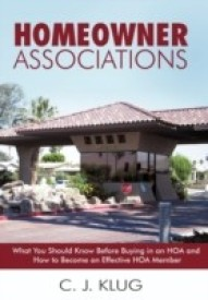 Homeowner Associations: What You Should Know Before Buying in an Hoa and How to Become an Effective Hoa Member (English) (Hardcover)