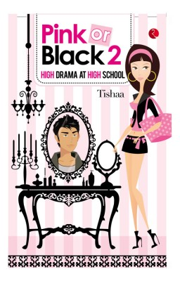 Pink or Black - 2: High Drama at High School price comparison at Flipkart, Amazon, Crossword, Uread, Bookadda, Landmark, Homeshop18