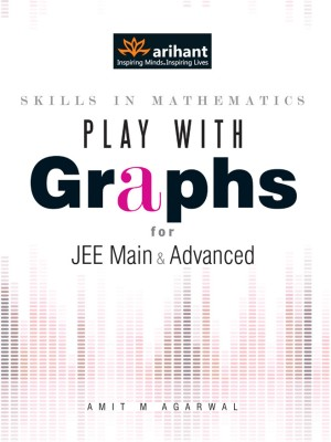Play with Graphs for JEE Main & Advanced (English) 7th Edition price comparison at Flipkart, Amazon, Crossword, Uread, Bookadda, Landmark, Homeshop18