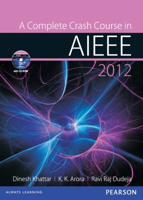 Buy A Complete Crash Course in AIEEE 2012 (With CD) (English): Book