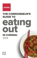 Zomato - The Connoisseurs Guide to Eating Out in Chennai 2014 (English): Book