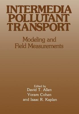 Intermedia Pollutant Transport: Modeling and Field Measurements price comparison at Flipkart, Amazon, Crossword, Uread, Bookadda, Landmark, Homeshop18