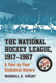 The National Hockey League, 1917-1967: A Year-By-Year Statistical History (English) (Paperback)