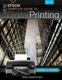 New Epson Complete Guide to Digital Printing (English) (Paperback)