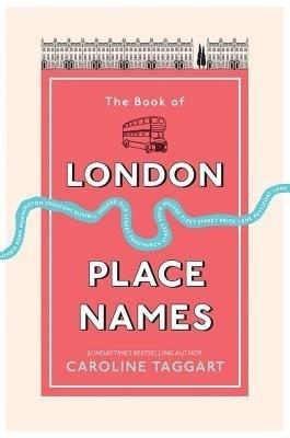 The Book of London Place Names price comparison at Flipkart, Amazon, Crossword, Uread, Bookadda, Landmark, Homeshop18