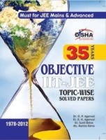 35 Years Objective IIT-JEE Topic-Wise Solved Papers (1978-2012): Book
