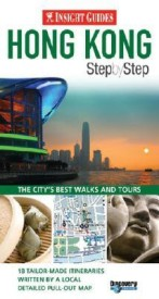 Step by Step Hong Kong( Series - Insight Guides Step by Step ) (English) (Paperback)