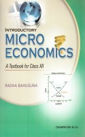 Introductory Micro Economics A Textbook For Class Xii Radha Bahuguna (English): Book