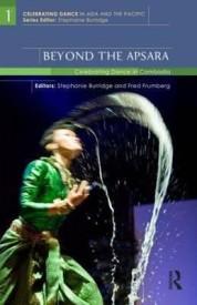 Beyond the Apsara : Celebrating Dance in Cambodia (English) (Hardcover)
