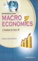 Introductory Macro Economics A Text Book For Class Xii Radha Bahuguna (English): Book