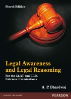 Legal Awareness and Legal Reasoning : For the CLAT and LL.B. Entrance Examinations (English) 4th Edition: Book