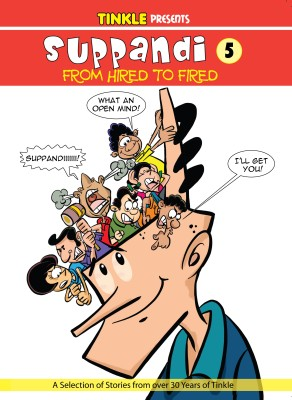 Suppandi - From Hired to Fired (English) price comparison at Flipkart, Amazon, Crossword, Uread, Bookadda, Landmark, Homeshop18