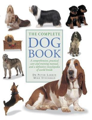 The Complete Dog Book (English) price comparison at Flipkart, Amazon, Crossword, Uread, Bookadda, Landmark, Homeshop18