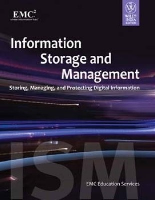 Buy Information Storage And Management: Storing, Managing And Protecting Digital Information : Storing, Managing and Protecting Digital Information: Book