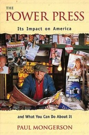 Power Press: Its Impact on America and What You Can Do About It (Paperback)