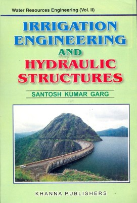 Buy Irrigation Engineering and Hydraulic Structures 27th Edition: Book