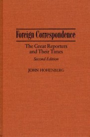 Foreign Correspondence: The Great Reporters and Their Times (English) (Hardcover)