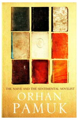 Buy The Naive and the Sentimental Novelist: Book
