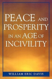 Peace and Prosperity in an Age of Incivility (English) (Paperback)