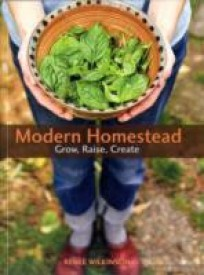 Modern Homestead: Grow, Raise, Create (English) (Paperback)