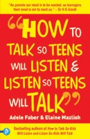 How to Talk so Teens will Listen & Listen so Teens (Red) (English): Book