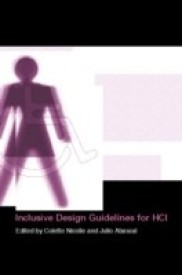 Inclusive Design Guidelines for Hci (English) (Hardcover)