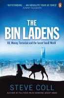 The Bin Ladens: Oil, Money, Terrorism And The Secret Saudi World. Steve Coll (English): Book