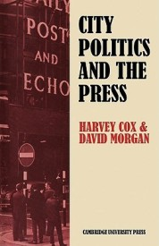 City Politics and the Press: Journalists and the Governing of Merseyside (English) (Paperback)