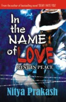 In the Name of Love: Rest In Peace: Book