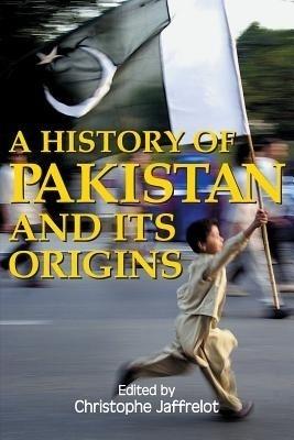 A History of Pakistan and its origins First  Edition price comparison at Flipkart, Amazon, Crossword, Uread, Bookadda, Landmark, Homeshop18