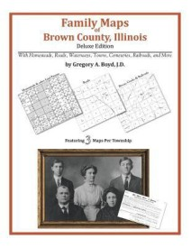 Family Maps of Brown County, Illinois (English) (Paperback)