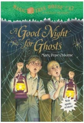 Magic Tree House: A Good Night for Ghosts (Book - 42) price comparison at Flipkart, Amazon, Crossword, Uread, Bookadda, Landmark, Homeshop18