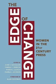 The Edge of Change: Women in the Twenty-First-Century Press (English) (Paperback)
