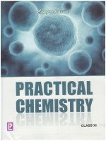 Comprehensive Practical Chemistry (Class Xi) New Edition New Edition: Book