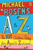 Michael Rosen's A-Z: The best children's poetry from Agard to Zephaniah (English): Book