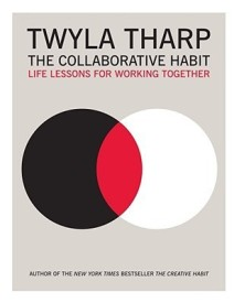 The Collaborative Habit: Life Lessons for Working Together (English) (Hardcover)