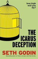 The Icarus Deception: How High will You Fly? (English): Book