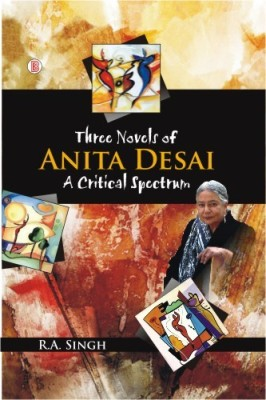Three Novels of Anita Desai : A Critical Spectrum price comparison at Flipkart, Amazon, Crossword, Uread, Bookadda, Landmark, Homeshop18