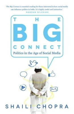 Buy The Big Connect : Politics in the Age of Social Media: Book