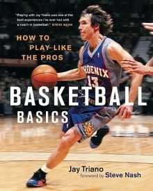 Basketball Basics: How to Play Like the Pros (English) (Paperback)