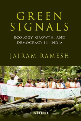 Green Signals : Ecology, Growth and Democracy in India (English) price comparison at Flipkart, Amazon, Crossword, Uread, Bookadda, Landmark, Homeshop18