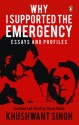 Why I Supported the Emergency : Essays and Profiles (English): Book