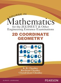 Course in Mathematics for the JEE/ISEET & Other Engineering Entrance Examinations - 2D Coordinate Geometry (English) 1st Edition (Paperback)