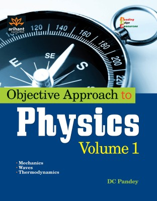 Objective Approach to Physics (Volume - 1)