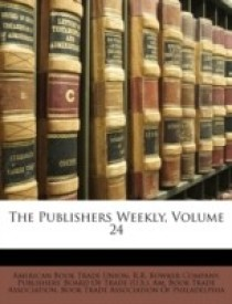The Publishers Weekly, Volume 24 (English) (Paperback)
