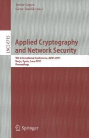 Applied Cryptography and Network Security: 9th International Conference, ACNS 2011, Nerja, Spain, June 7-10, 2011, Proceedings (English) (Paperback)