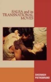 Salsa and Its Transnational Moves (English) (Hardcover)