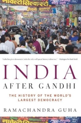 Buy India After Gandhi: The History Of The World's Largest Democracy Reprinted Edition: Book